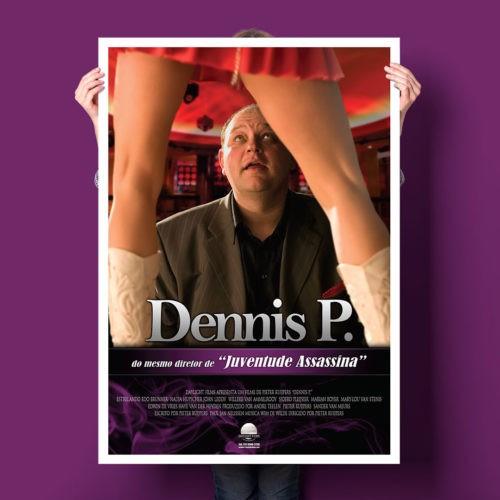 Poster do filme Dennis P.